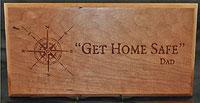 Get Home Safe Plaque