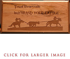 Brand Your Cattle Plaque